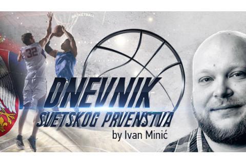 Dnevnik Svetskog prvenstva (EP 2): Zbunjeni u Foshanu: ⛹️♂️ Ivan Minic sa lica mesta prati sva dešavanja